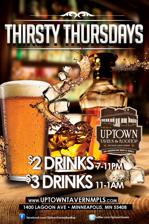 Thirsty Thursdays @ Uptown Tavern | Minneapolis | Minnesota | United States