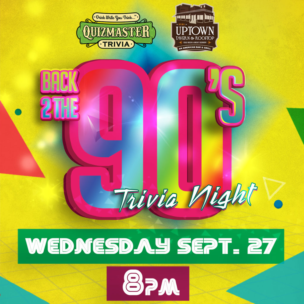 Back 2 The 90's Trivia Night